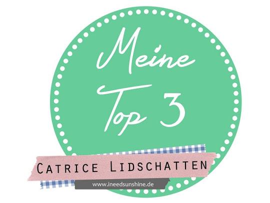 Meine-Top-3-Catrice-Lidschatten
