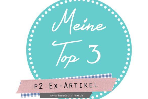 Meine-Top-3-p2-Ex-Artikel-groC39F
