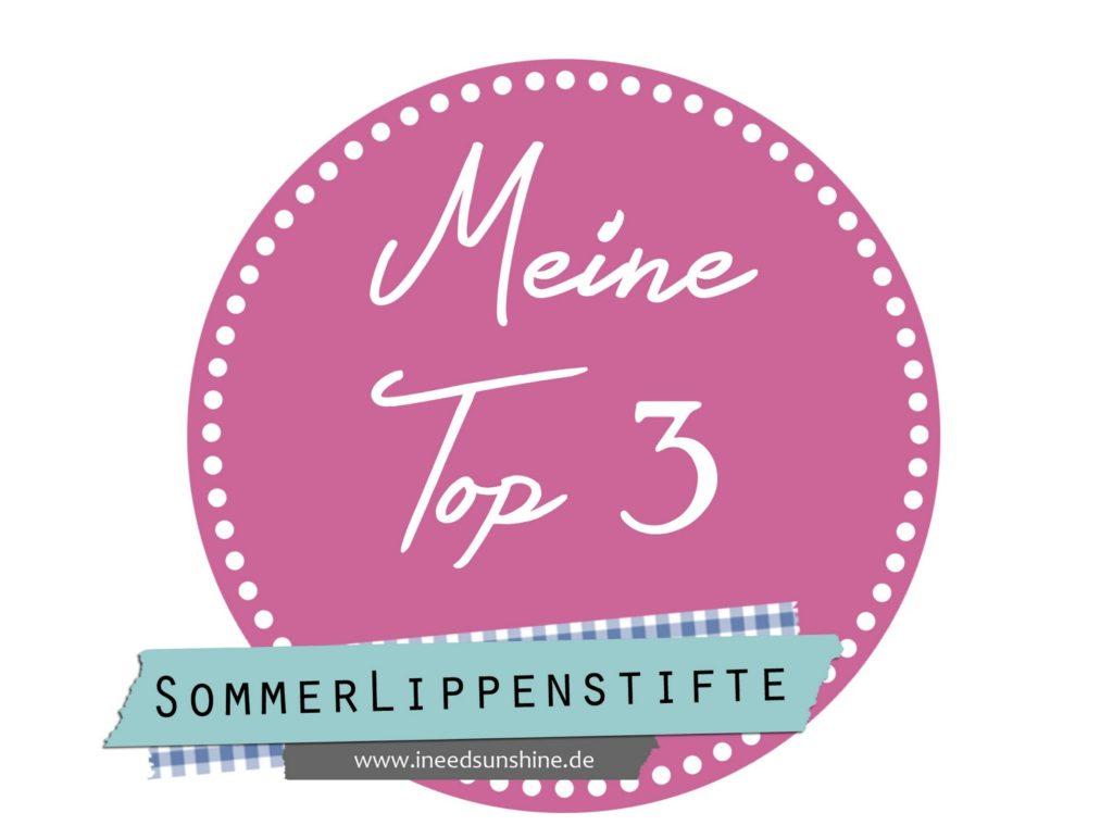 Blogparade Meine Top 3 Sommer-Lippenstifte 2014