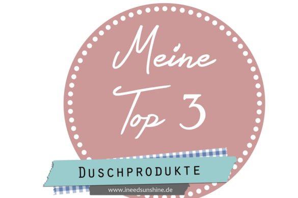 MeineTop3DuschprodukteBlogparade-1