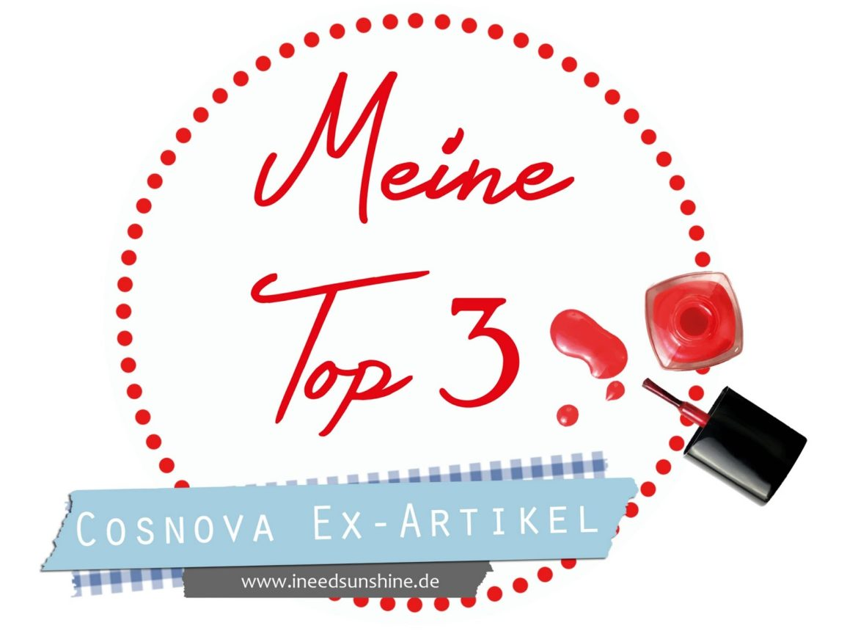 MeineTop3CosnovaEx-Artikel-1