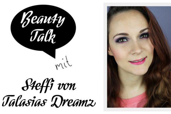 beauty-talk-beauty-bloggerin-talasias-dreamz