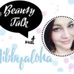 Beauty Talk Beautybloggerin Interview Hibbyaloha