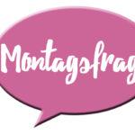 Montagsfrage auf I need sunshine zum Thema Redaktionsplan für Blogs für mehr Blog Organisation und mehr Blogleser