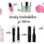 Beauty Geschenkideen Kosmetik für Frauen zu Ostern statt Schokolade und Ostereier. Das spart Kalorien und kommt gut an.