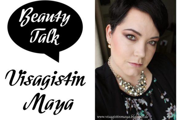 Beauty Talk Beautyblogger Interview mit Visagistin Maya