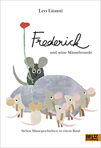 Frederick und seine Musefreunde: Sieben Musegeschichten in einem Band