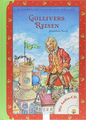 Gullivers Reisen: Kinderbuchklassiker zum Vorlesen