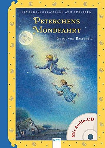 Peterchens Mondfahrt: Kinderbuchklassiker zum Vorlesen: