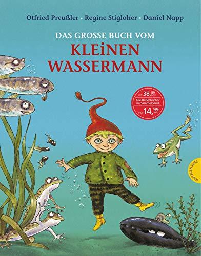 Das groe Buch vom kleinen Wassermann (Der kleine Wassermann)