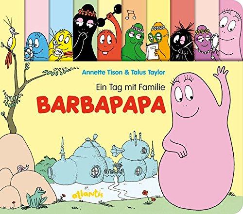 Ein Tag mit Familie Barbapapa: Papp-Bilderbuch mit Figurenregister