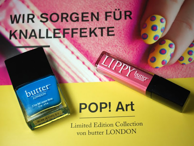 [Butter London] Limited Edition Collection POP! Art - Knalleffekte mit Alcopop und Keks - I need sunshine