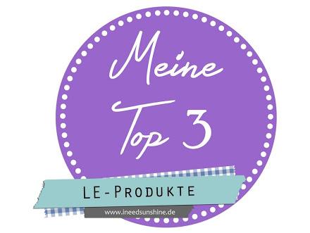 Meine-Top-3-LE-Produkte-1