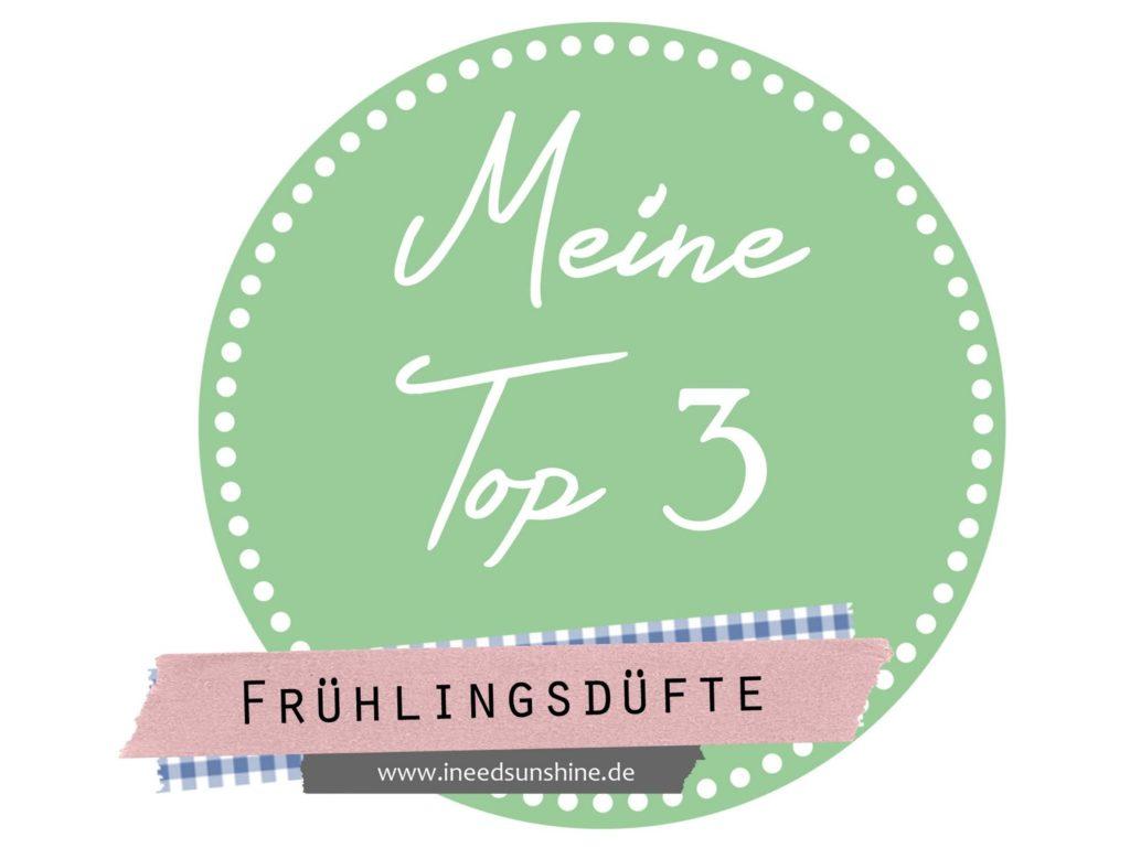 Meine Top 3 Frühlingsdüfte Blogparade