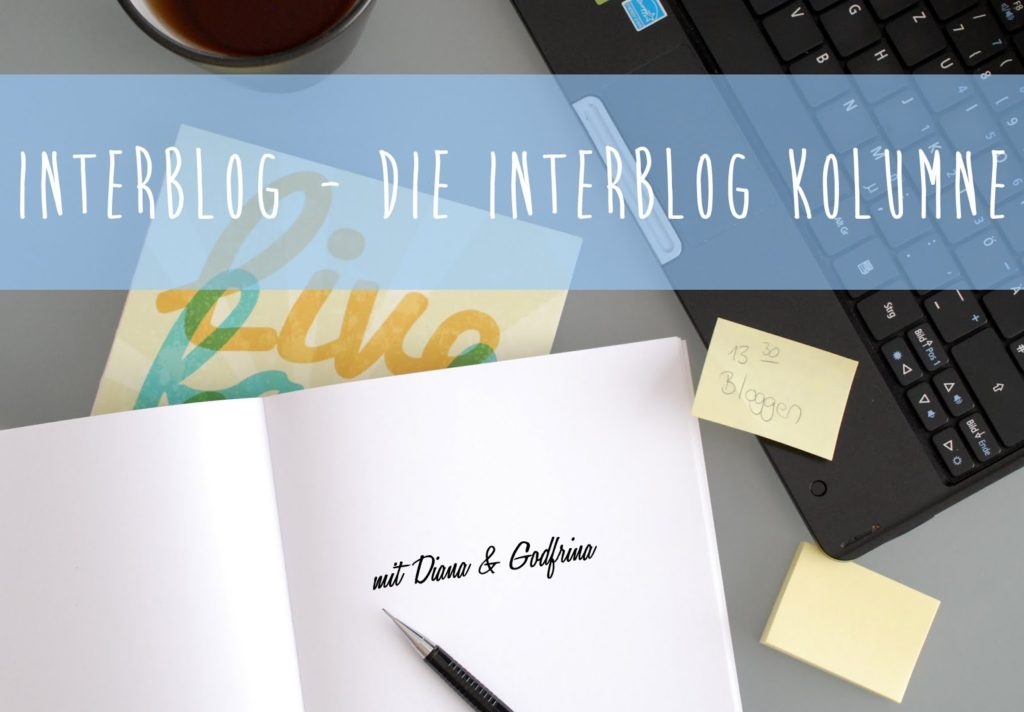 Interblog 1 Bist du social? Die Interblog Kolumne mit Diana & Godfrina