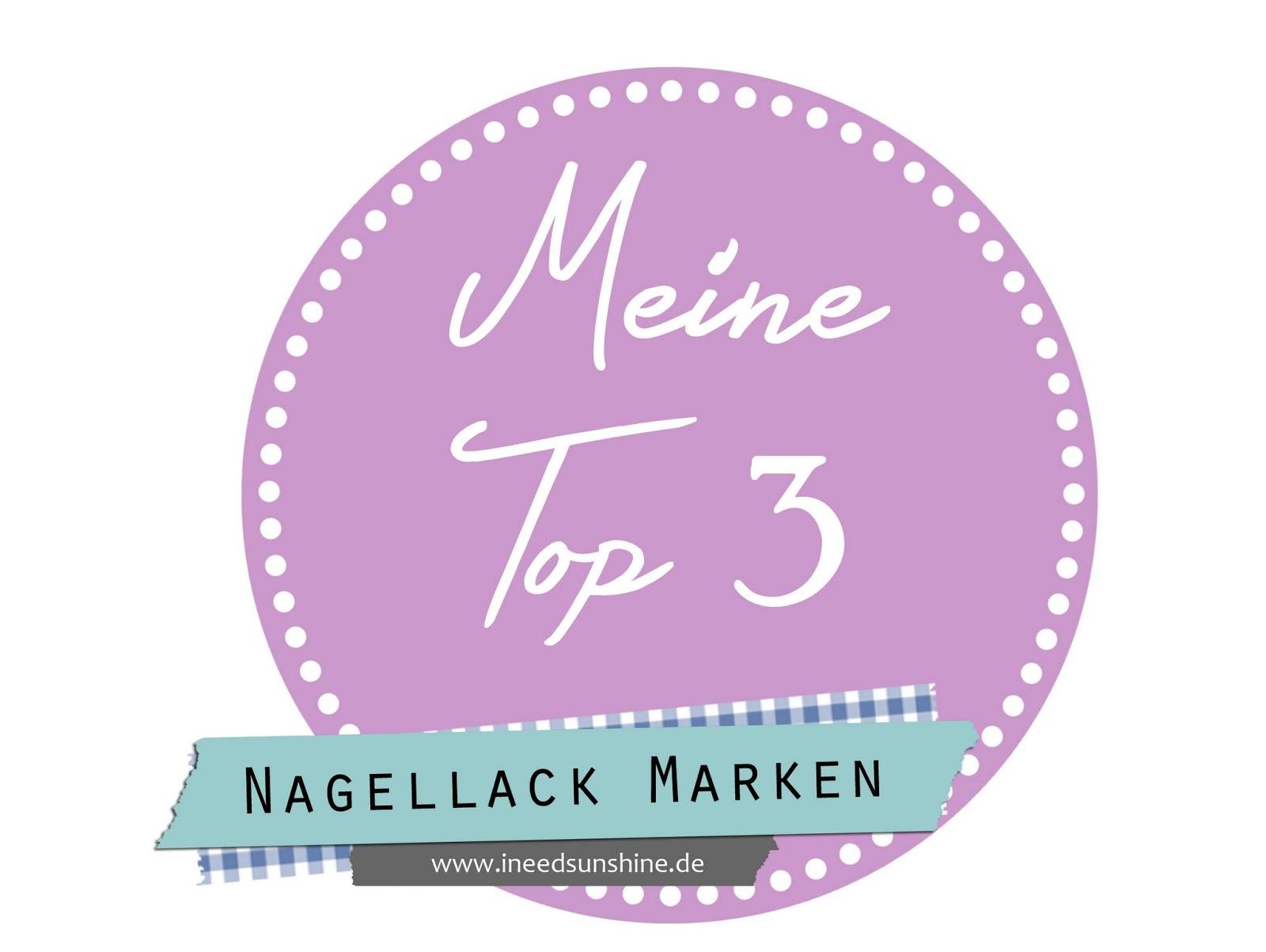 Platz an der Sonne #31} Meine Top 3 // Nagellack Marken - I need ...