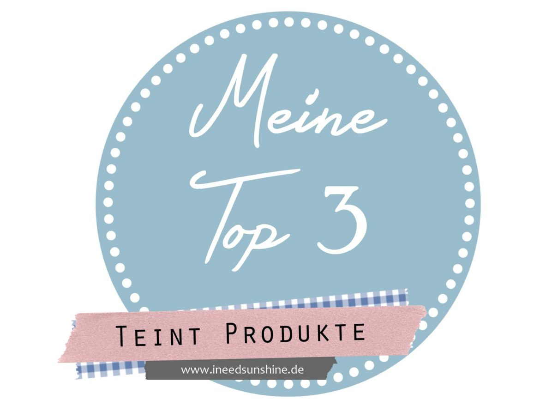 MeineTop3Teint-Produkte