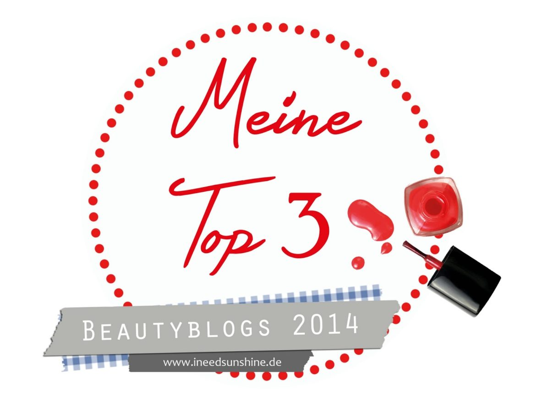 Beautyblogger Deutschland und deutsche Beautyblogs, Top 3 Favoriten und Empfehlungen