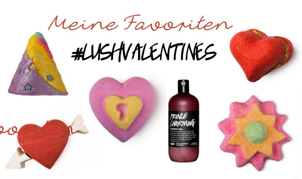 Lush Valentinstag Produkte 2015: Meine Favoriten