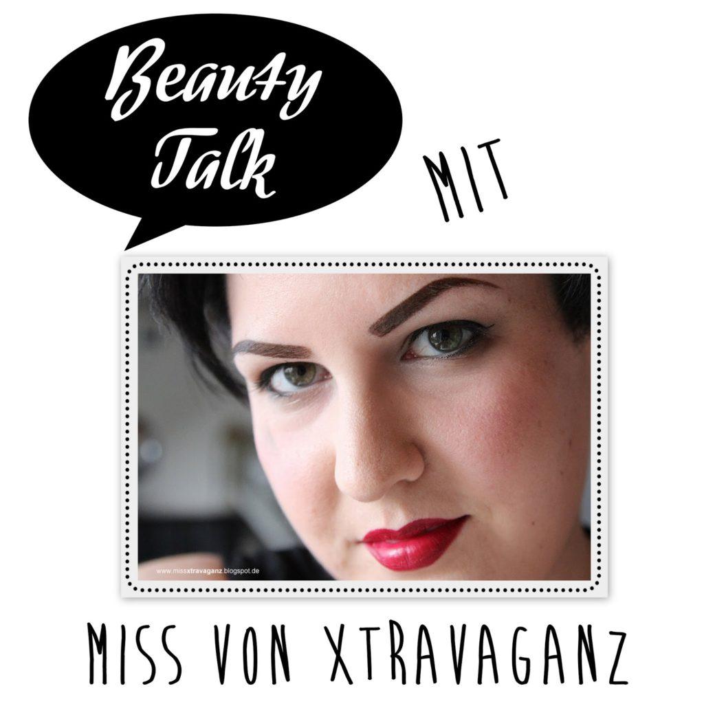 Beauty Talk: 3 Fragen an Miss von Xtravaganz