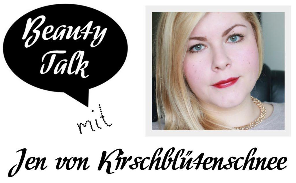 Beauty Talk: 3 Fragen an Jen von Kirschlütenschnee