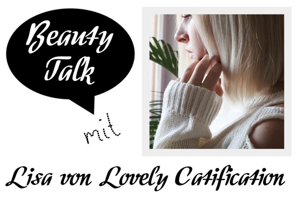 Beauty Talk: 3 Fragen an Lisa von Lovely Catification