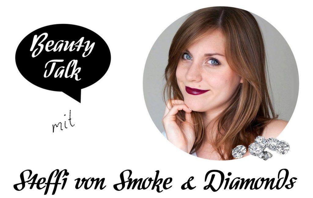 Beauty Talk: 3 Fragen an Steffi von Smoke & Diamonds