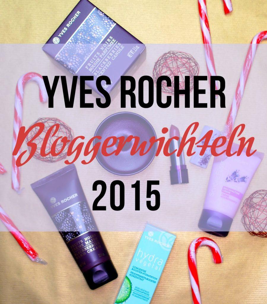 Yves Rocher Blogger Wichteln 2015