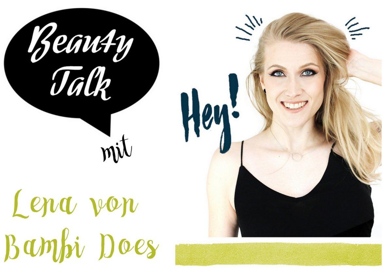Beauty Talk 3 Fragen an Bambi Does