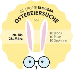 Grosse Blogger Ostereiersuche Volume 3 2016