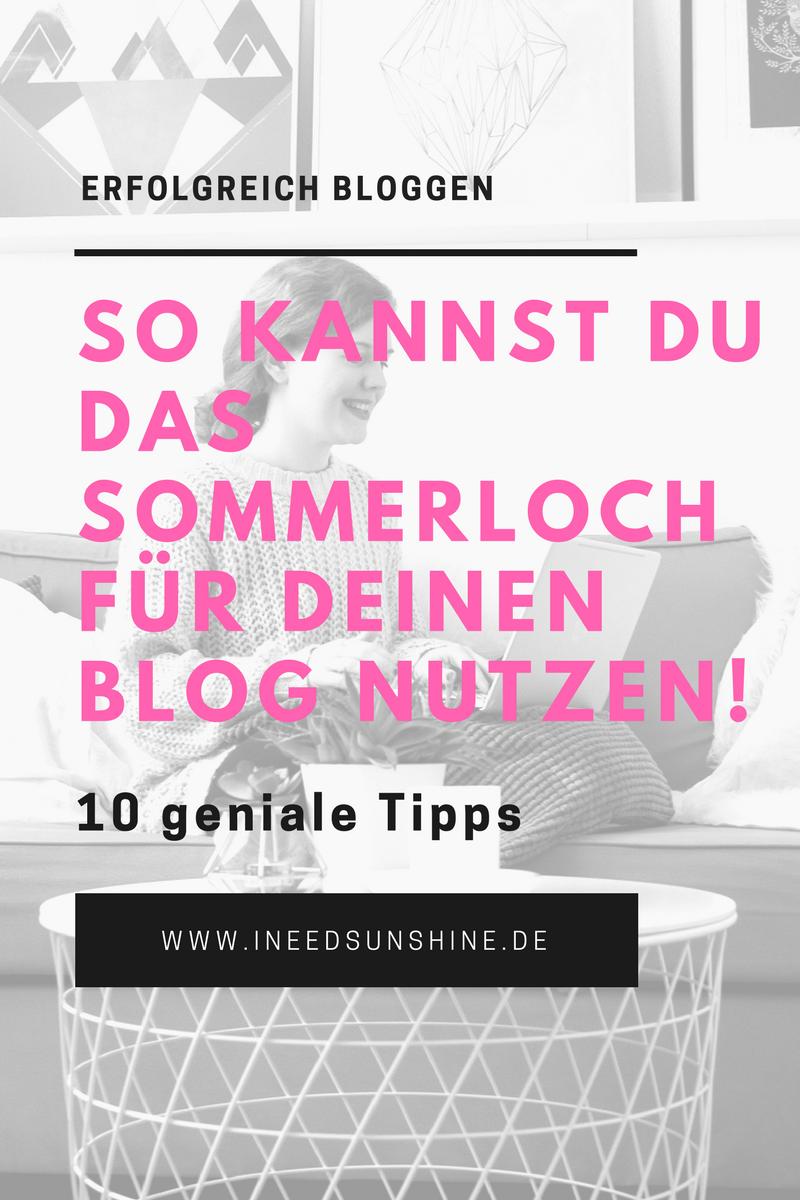 Erfolgreich bloggen Blogger Tipps für Anfänger Sommerloch effektiv nutzen und Blog optimieren