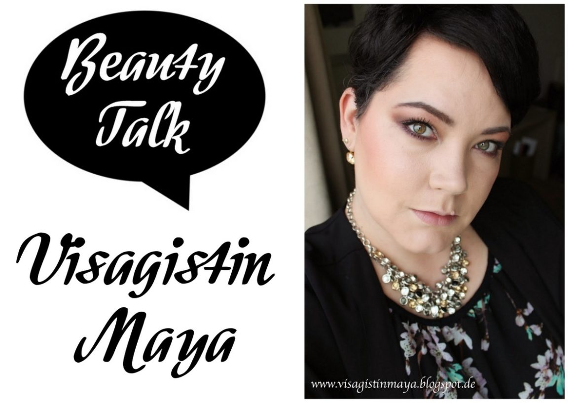 Beauty Talk Beautyblogger Interview mit Visagistin Maya