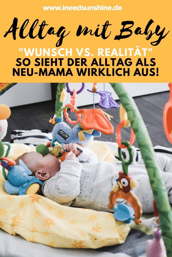 So sieht der Alltag mit Baby wirklich aus! Wunsch versus Realtiät im Leben als Neu-Mama mit viel Ironie auf Mamablog I need sunshine