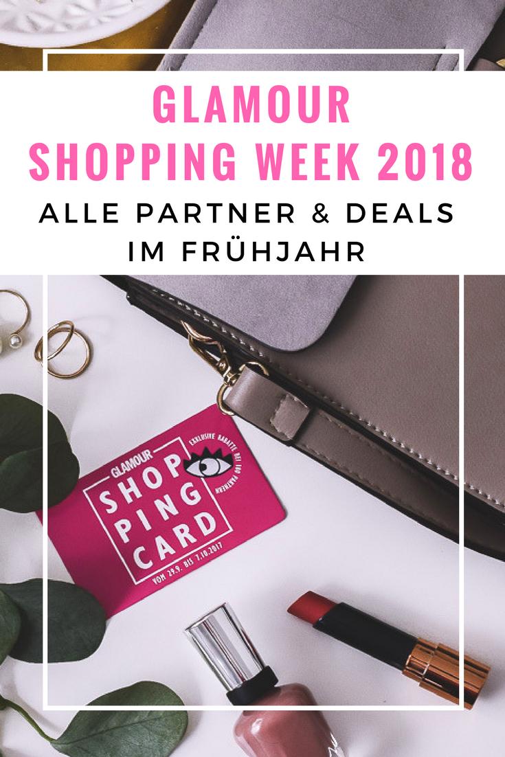 Glamour Shopping Week 2018 Frühjahr März April Codes Partner Deals Übersicht Shopping Card Glamour Shopping Week Karte Infos