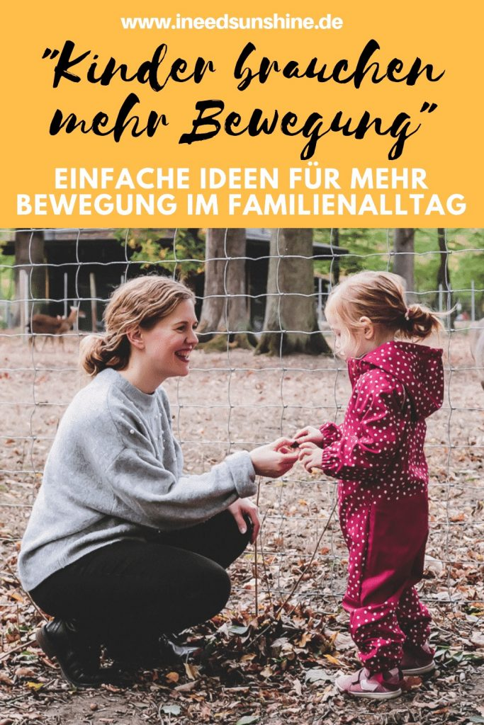 Ideen und Tipps für mehr Bewegung im Alltag mit Kindern auf Mamablog I need sunshine