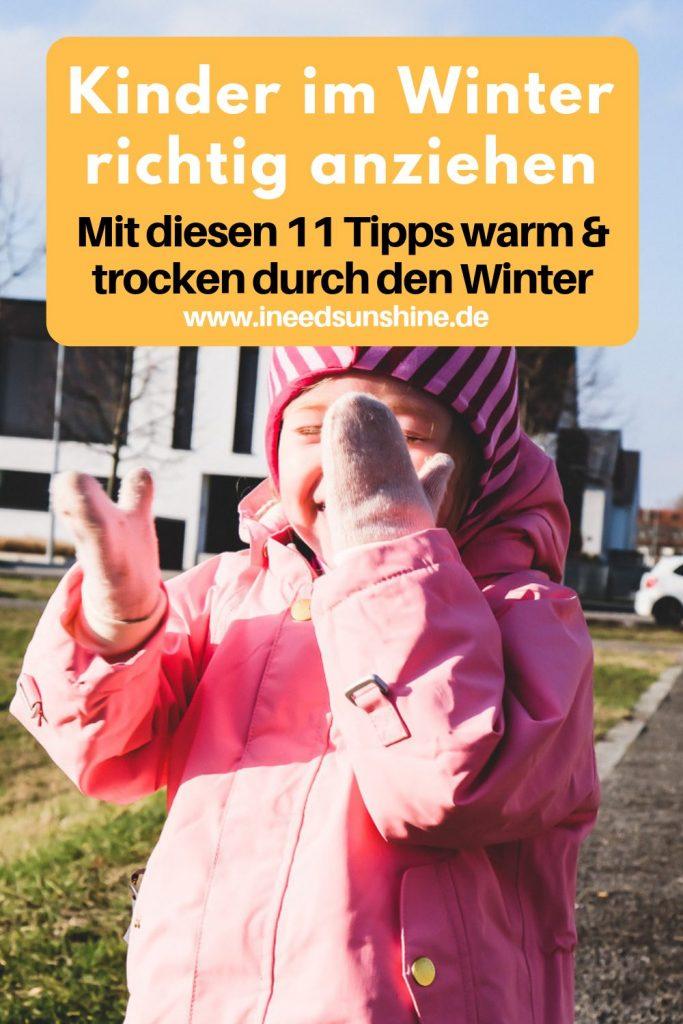 Wie Kleinkind im Winter anziehen Tipps und Erfahrungen für gute Winterkleidung für Kinder auf Mamablog I need sunshine