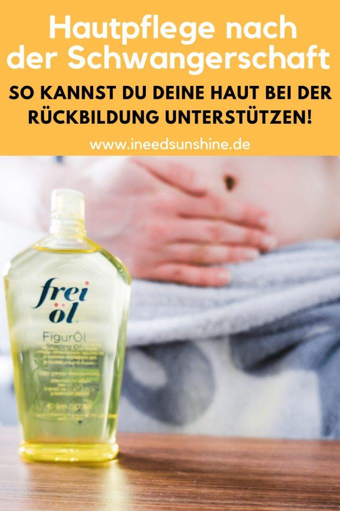 frei öl FigurÖl Erfahrungen für die Rückbildung nach der Schwangerschaft um Haut am Bauch nach der Geburt zu straffen auf Mamablog Ineedsunshine