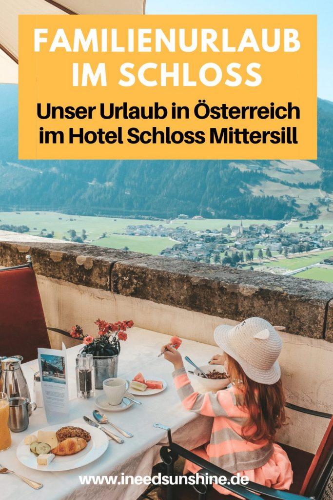Familienurlaub in Österreich im Hotel Schloss Mittersill mit Ausflugstipps für Salzburger Land auf Mamablog Ineedsunshine