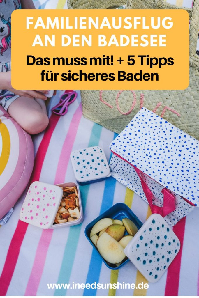 Tag am See mit Kindern Tipps für sicheres Baden und Kinder vor dem Ertrinken schützen auf Mamablog Ineedsunshine
