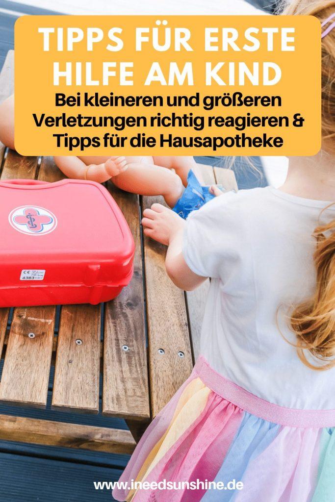 Tipps Erste Hilfe am Kind und Checkliste Hausapotheke Kinder auf Mamablog Ineedsunshine