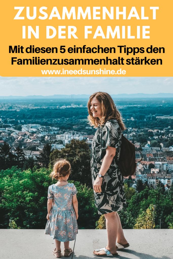 Familienzusammenhalt fördern Tipps